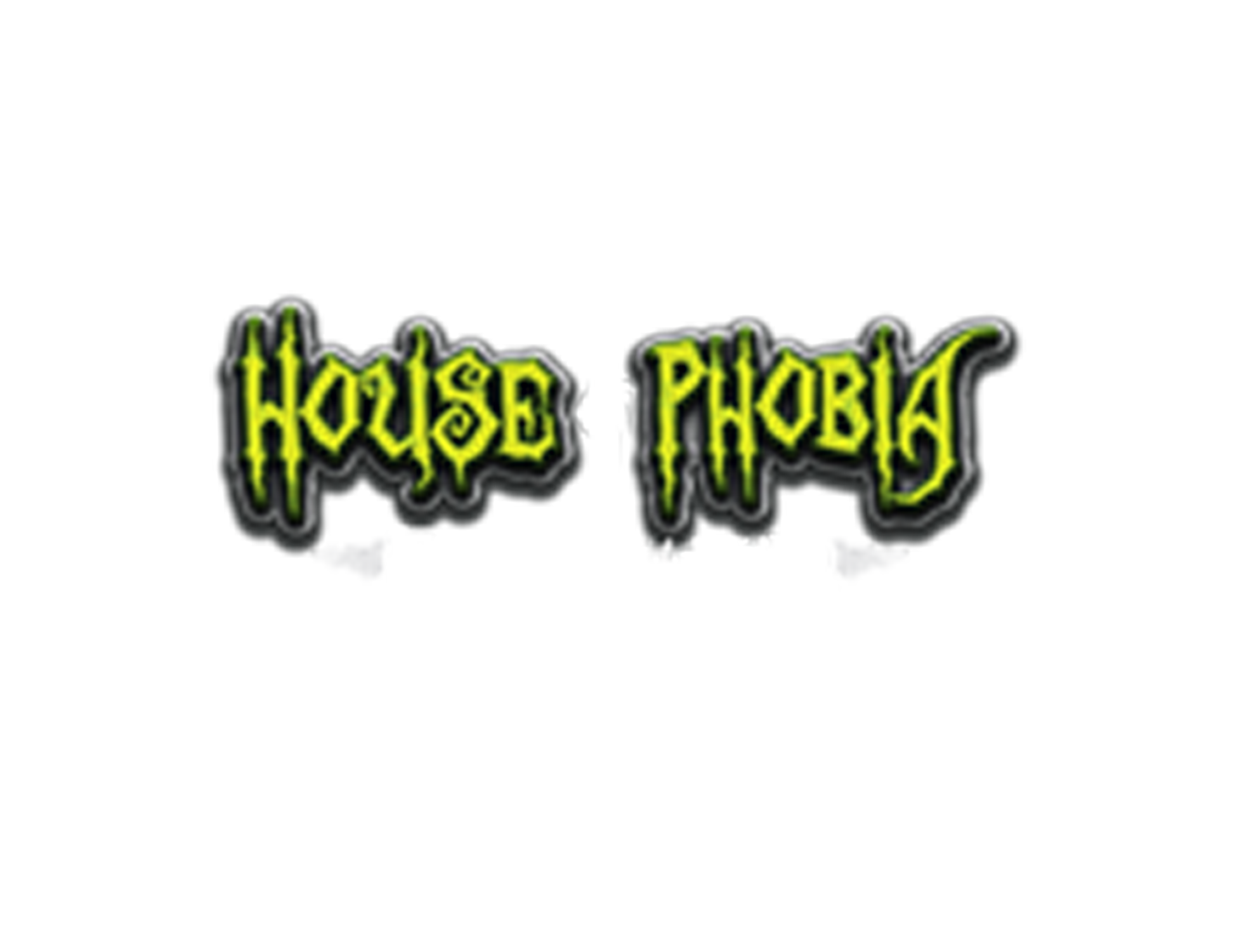 House of Phobia