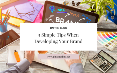 5 Simple Tips When Developing Your Brand