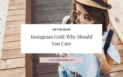 Instagram Grid: Why Should You Care