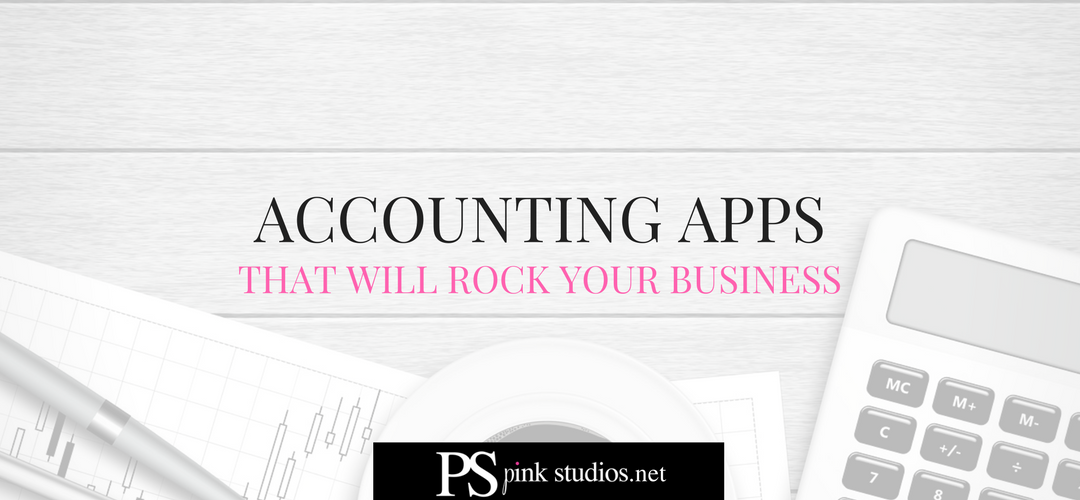 Accounting Apps That Will Rock Your Small Business