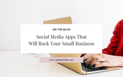 Social Media Apps That Will Rock Your Small Business