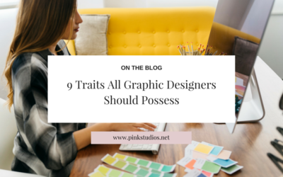 9 Traits All Graphic Designers Should Possess